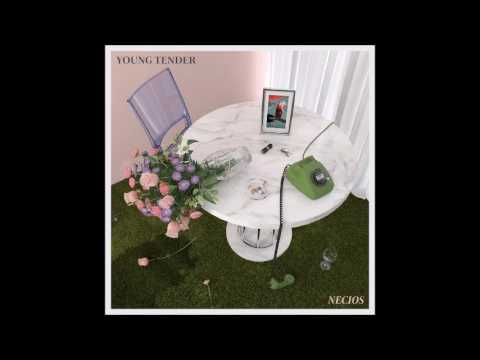 Young Tender - Necios (Full Album)