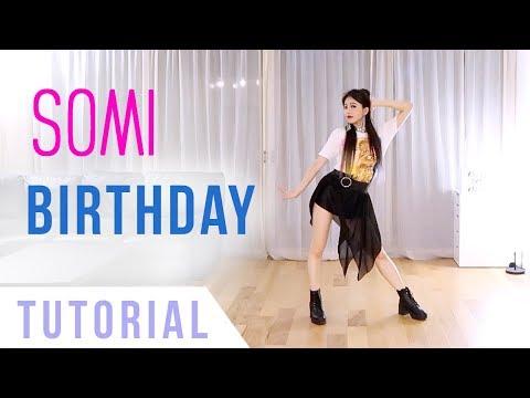 SOMI (전소미) - 'BIRTHDAY' Dance Tutorial (Explanation + Mirrored) | Ellen and Brian