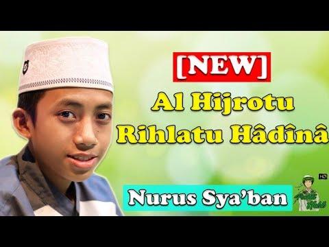 Sholawat Terbaru Dan TerBaper - Nurus Sya'ban Dan Gus Aif Syubbanul Muslimin - Al Hijrotu - FULL HD