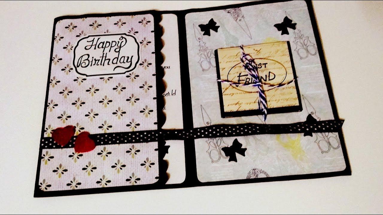 Handmade Birthday Card Idea For Friend Complete Tutorial Youtube