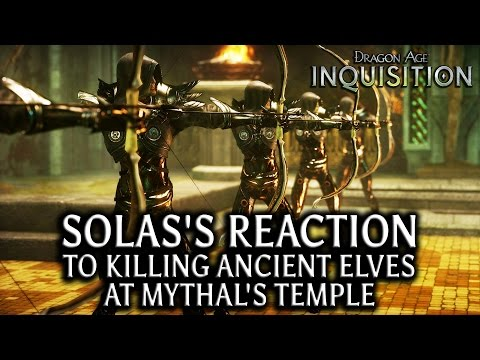 Dragon Age: Inquisition - Solas's reaction to killing ancient elves at Mythal's Temple