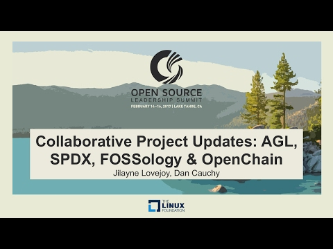 Keynote: Collaborative Project Updates: AGL, SPDX, FOSSology & OpenChain