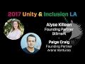 [Unity & Inclusion Summit LA] Alyse Killeen and Paige Craig