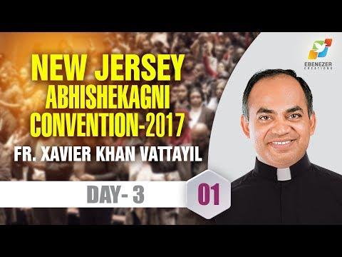 New Jersey Abhishekagni Convention | 2017 | Fr. Xavier Khan Vattayil | Day 3 | 001