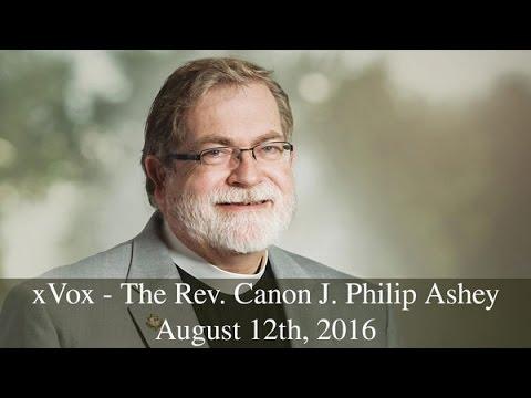 xVox: The Rev. Canon Phil Ashey - CEO at American Anglican Council