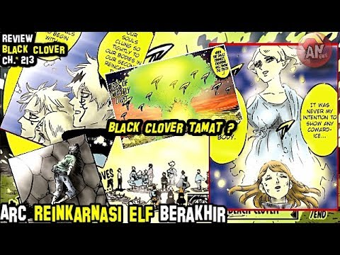 Download Review Black Clover 213 | Benarkah Black Clover Tamat ?| Akhir Arc Reinkarnasi Elf