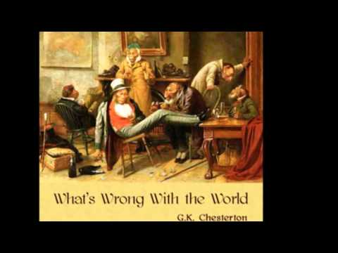 Whats Wrong with the World - The Medical Mistake (Chesterton)