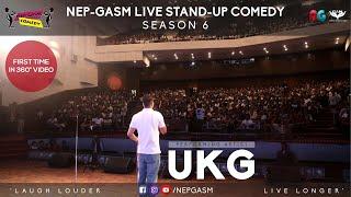 Live Standup Comedy Show Season 6 | UKG | Nepal Pragya Hall | Nep-Gasm Comedy | 360 Video