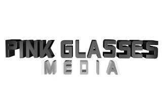 Pink Glasses Media Intro