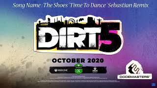 DiRT 5 Trailer Song [Time To Dance Sebastian Remix]