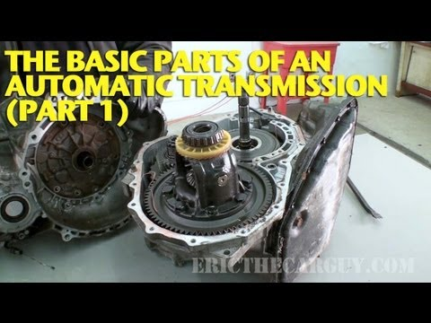 The Basic Parts of an Automatic Transmission (Part 1) - YouTube