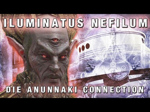 Anunnaki - Die Nephilim Illuminati Connection