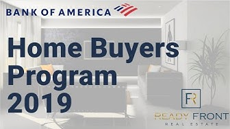 Bank Of American Home Buyers Program 2019 - DPA &Closing Cost