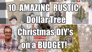 10 AMAZING RUSTIC Dollar Tree CHRISTMAS DIY's on a BUDGET!!!