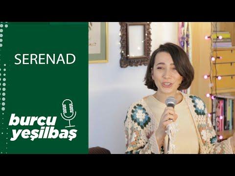 Burcu Yeşilbaş -  Serenad (Live)