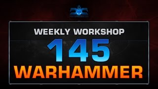Dota 2 - Top 10 - Warhammer Workshop - Week 145