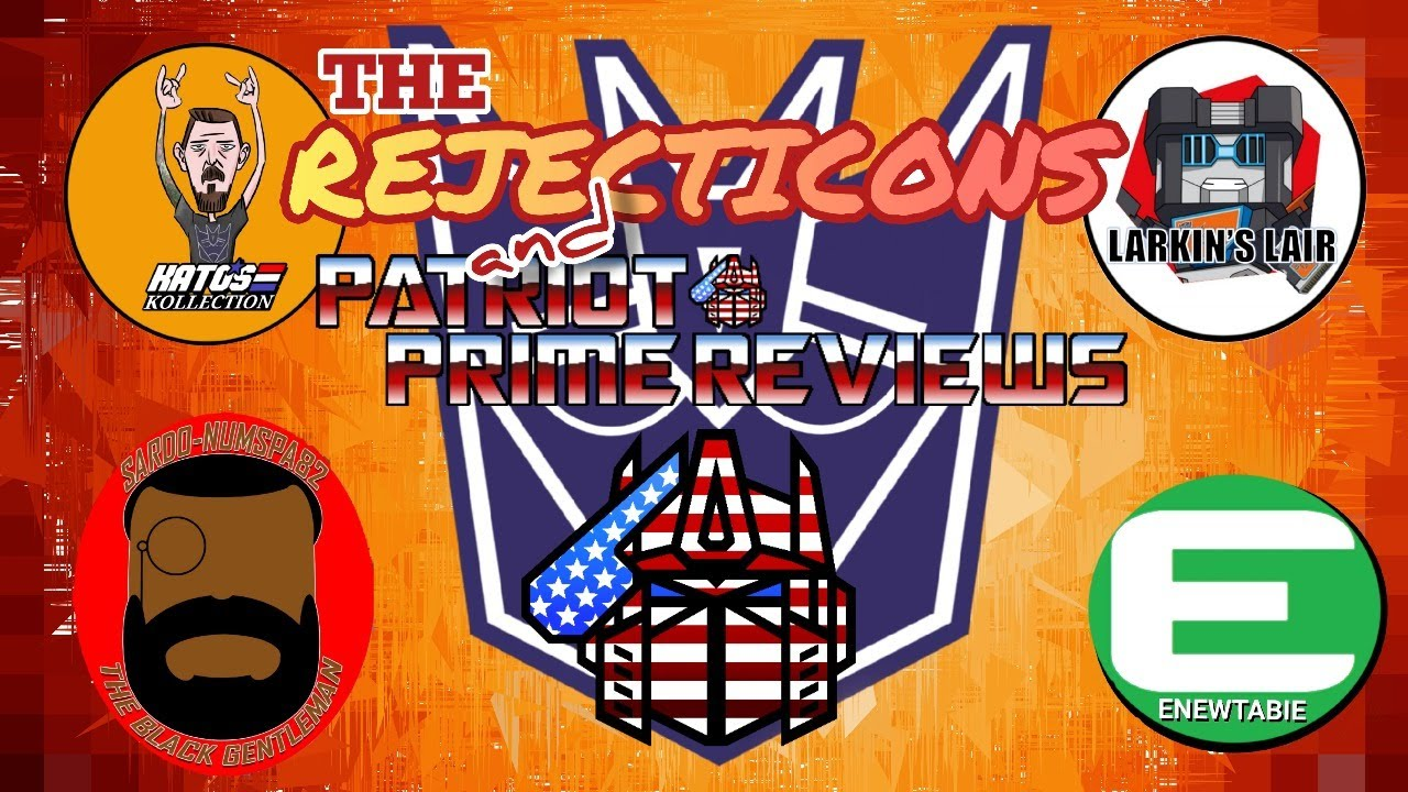 Hang out with The Rejecticons and Patriot Prime