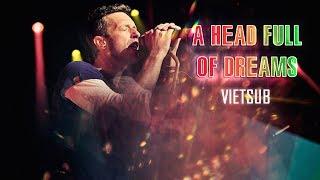 Gambar cover [Lyrics+Vietsub] A Head Full Of Dreams - Coldplay (Live)