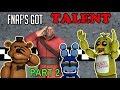 [SFM] FNAF - FNAF's Got Talent! || PART 2 - A Total Game Changer!