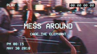 Baixar cage the elephant - mess around [legendado - letra]