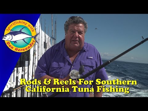 Rods & Reels Needed For Tuna Fishing In Southern California | SPORT FISHING