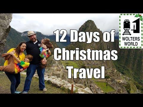 12 Days of Christmas Travel - 67 Christmas Destinations