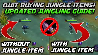QUIT BUYING JUNGLE ITEMS! UPDATED JUNGLING GUIDE! Mobile Legends Bang Bang