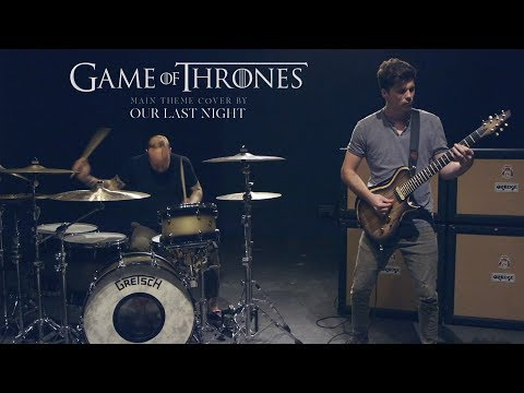 Game Of Thrones Theme Song Rock Remix - Our Last Night GOT Rock Remix