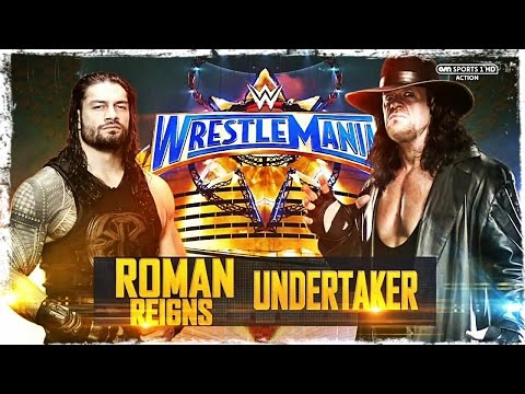 Roman Reigns vs The Undertaker full match -  WWE  Wrestlemania 33