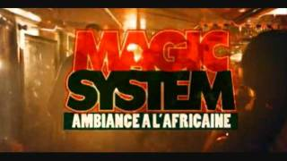 Download magic system ambiance a l'africaine.wmv MP3 song and Music Video