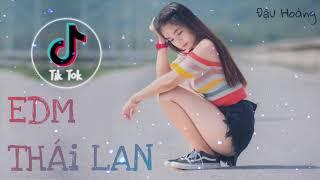 Nhạc Tiktok | EDM Thái Lan | Siêu Phẩm 2019 | Nghe là nghiện | Nhạc nghe là thích