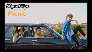 Skip the Chips「Picnic」 Official Music Video