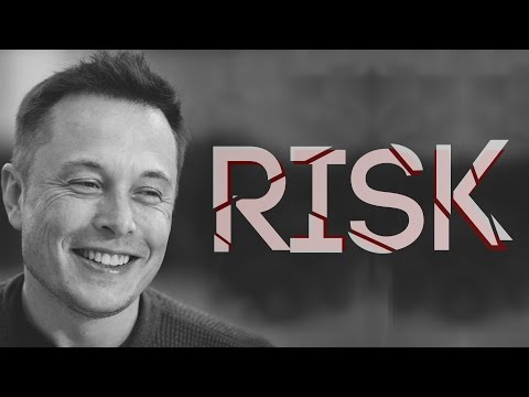 RISK - Motivational video [Elon Musk]