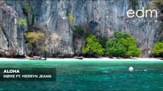 Møme ft. Merryn Jeann - Aloha