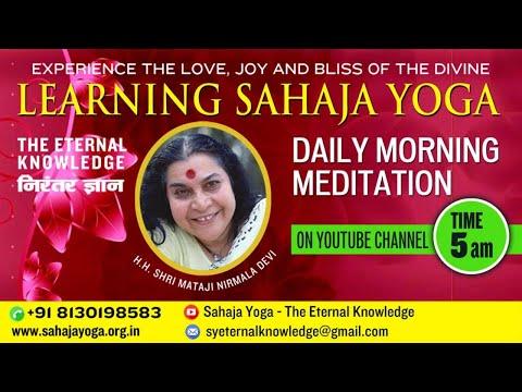 10 Jun, 2021 | Morning Meditation  | Sahaja Yoga - The Eternal Knowledge