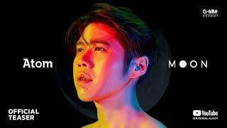 อัลบั้ม Moon - Atom (OFFICIAL TEASER)