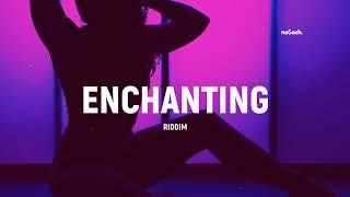 Dancehall x Afrobeat Type Beat | Enchanting Riddim | Instrumental 2019 | prod. no$ash Resimi