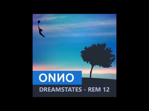 Onno Boomstra - DREAMSTATES - REM 12 - THE DEEPER SIDE OF DEEP HOUSE AND PROGRESSIVE