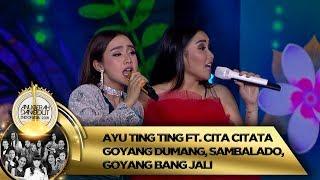 Gambar cover RAME BANGET!! Ayu Ting Ting feat Cita Citata GOYANG DUMANG, SAMBALADO - ADI 2018 (16/11)