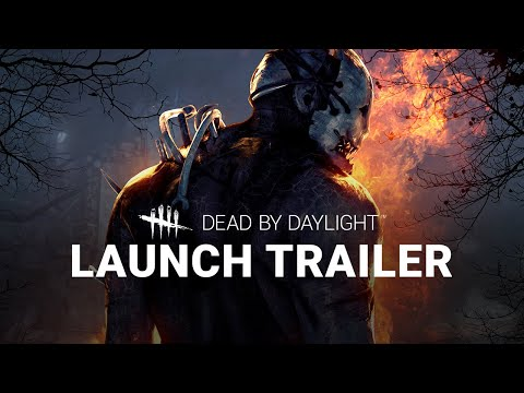 Dead by Daylight: Launch Trailer