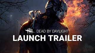 Dead by Daylight: Launch Trailer(Dead by Daylight is out on June 14th! Check out the below links for more information. #DeadbyDaylight STORE PAGE: ..., 2016-06-13T17:12:30.000Z)