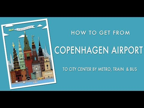 HOW TO GET TO COPENHAGEN FROM THE AIRPORT