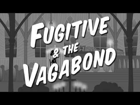 Fugitive & The Vagabond - My Girlfriend (Official Video)