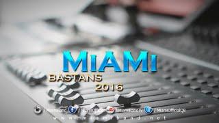 Miami Band - Bastans 2016 -