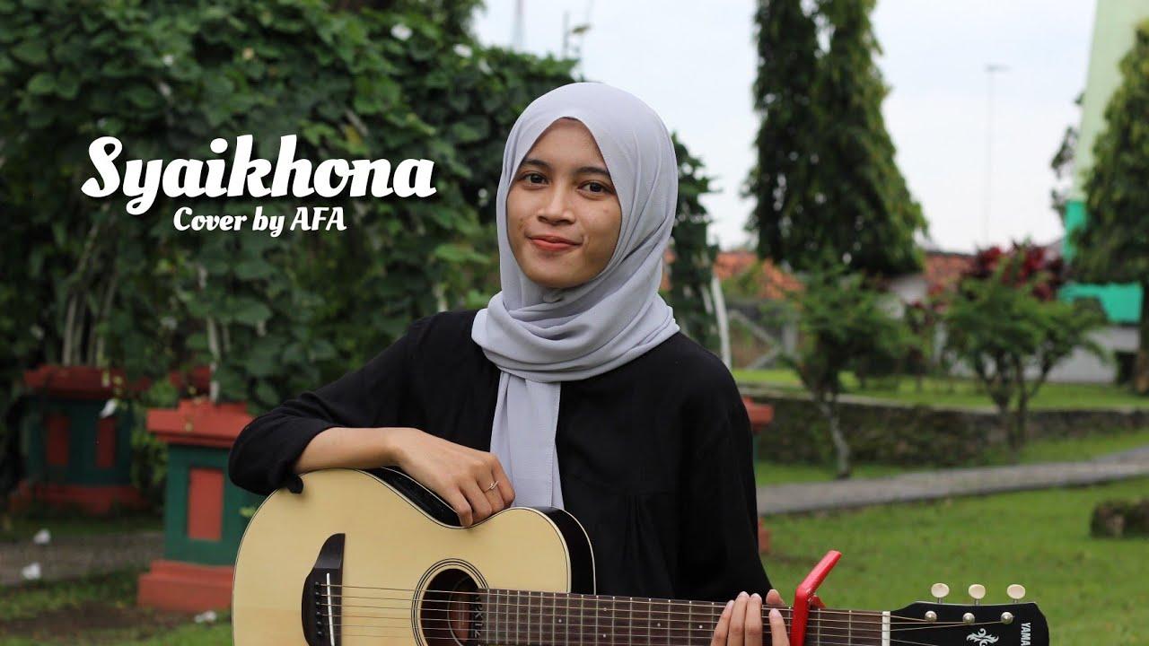SYAIKHONA || Cover Akustik by AFA