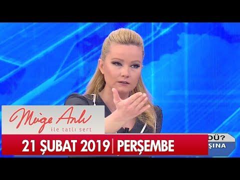 Müge Anlı ile Tatlı Sert 21 Şubat 2019 Perşembe - Tek Parça