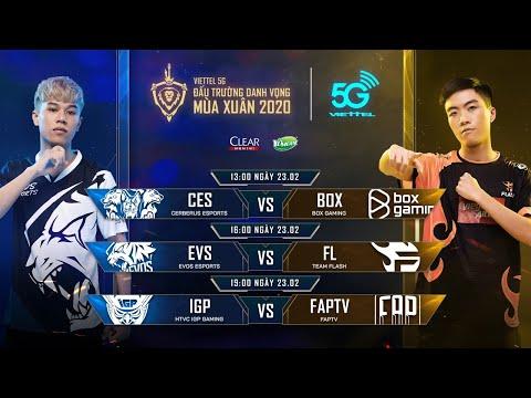 CES Vs BOX   EVS Vs FL   IGP Vs FTV [23.02.2020] - Viettel 5G ĐTDV Mùa Xuân 2020