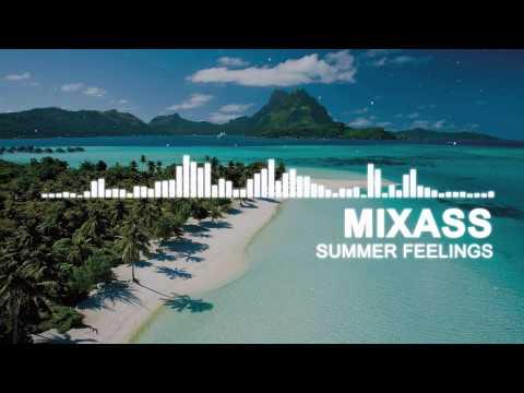 Mixass - Summer Feelings (Original Mix)