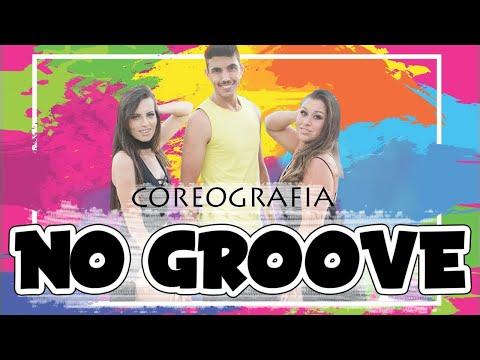 Coreografia  No Groove  Pega Pega Pega - Ivete Sangalo Psirico - Life Dance Show