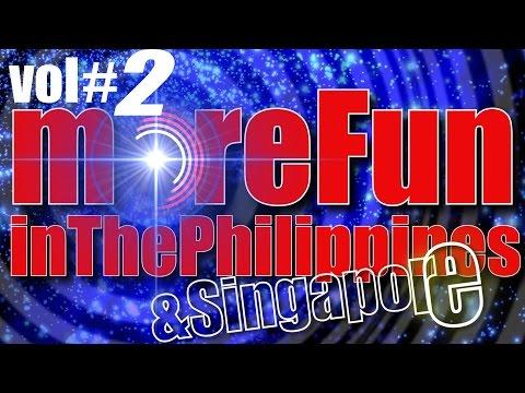 MORE FUN IN THE PHILIPPINES #2 ...auf der suche nach exotischen zielen oder auf brautschau?